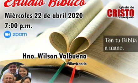 Estudio Bíblico Miércoles 22 de abril 2020