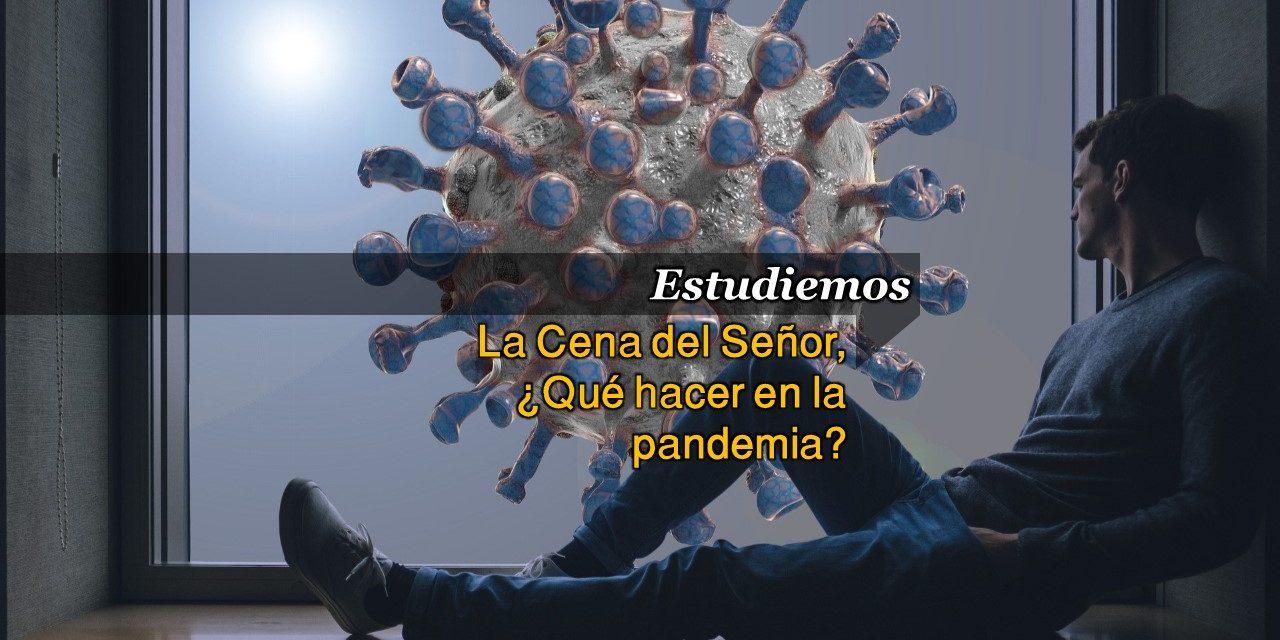 La Cena del Señor y la Pandemia