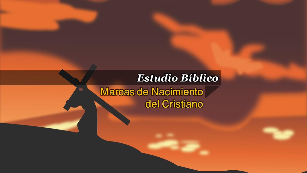 Marcas de Nacimiento del Cristiano