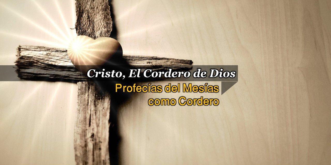 Cristo, El Cordero de Dios
