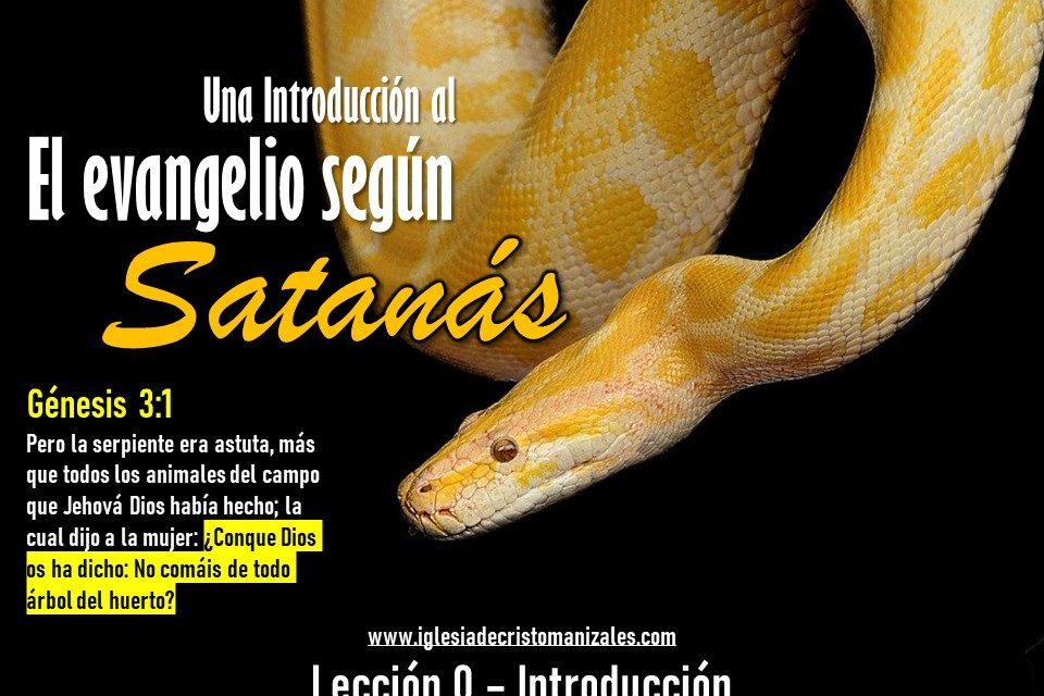 Serie de Lecciones – Evangelio Según Satanás