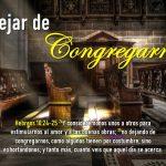 Dejar de Congregarnos