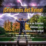 ¡Cristianos del Reino!