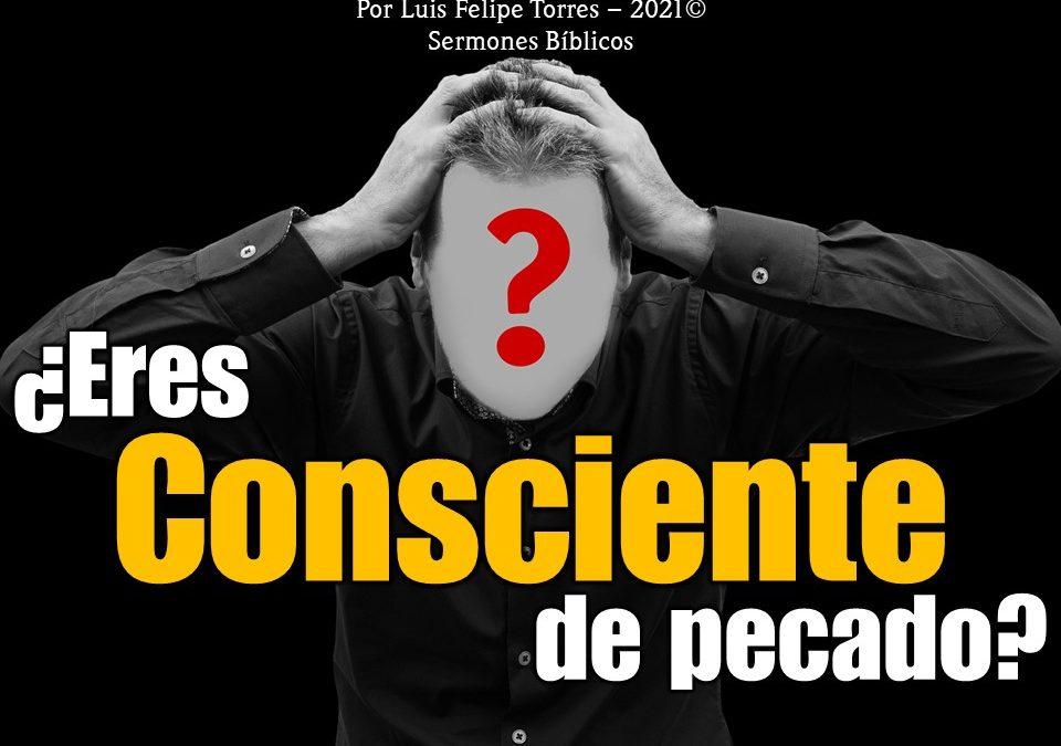 ¿Eres consciente de Pecado?